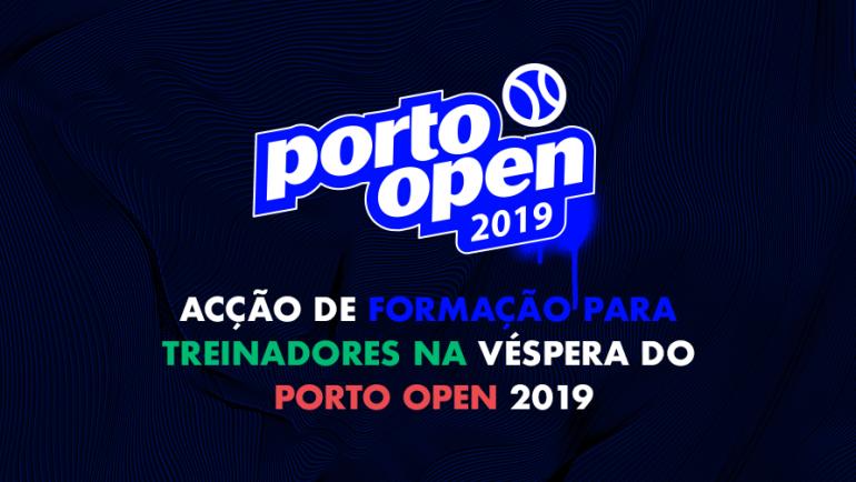 Acção de Formação para treinadores de ténis na véspera do Porto Open 2019